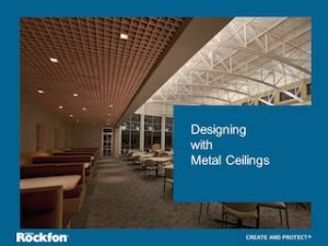 ROCKFON's AIA/CES Designing with Metal Ceilings